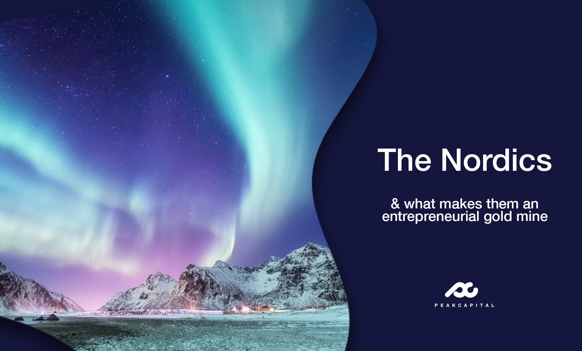 Why the Nordics are an entrepreneurial gold mine