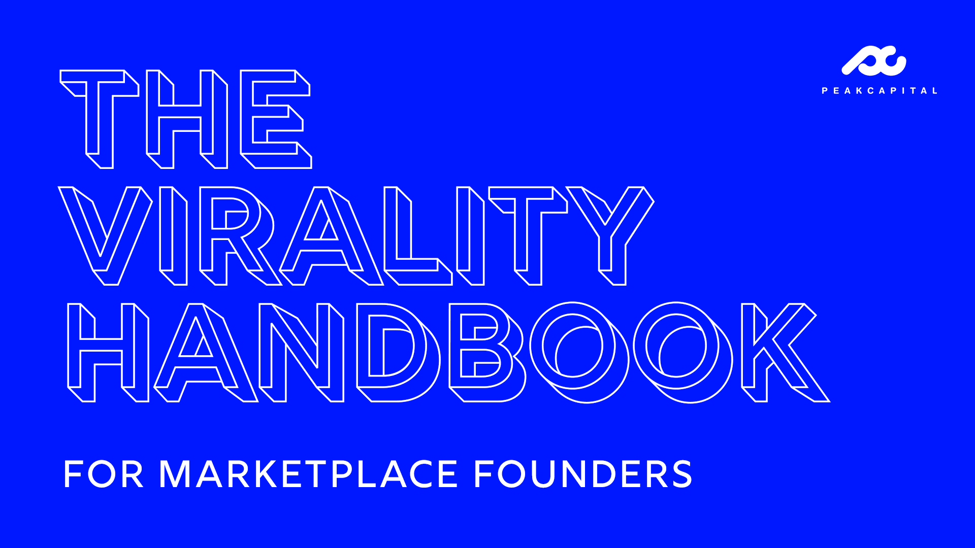The Virality Handbook For Marketplace Founders